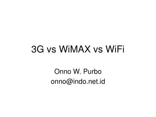 3G vs WiMAX vs WiFi