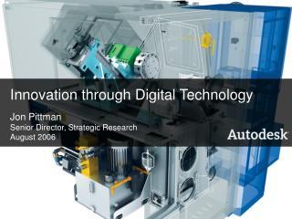 Innovation through Digital Technology
