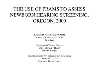 THE USE OF PRAMS TO ASSESS NEWBORN HEARING SCREENING, OREGON, 2000