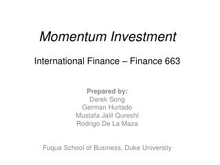 Momentum Investment International Finance – Finance 663