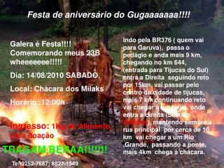 Festa de aniversário do Gugaaaaaaa!!!!