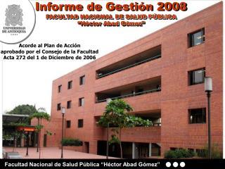 """Facultad Nacional de Salud Pública """"Héctor Abad Gómez"""""""
