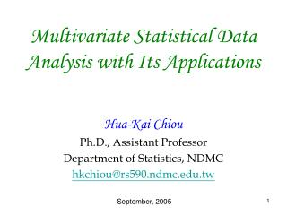 Multivariate Statistical Data Analysis with Its Applications