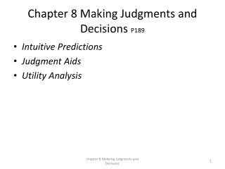 Chapter 8 Making Judgments and Decisions  P189