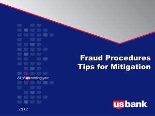 Fraud Procedures  Tips for Mitigation