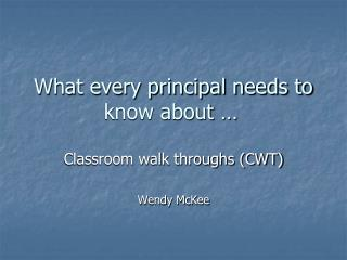 What every principal needs to know about �