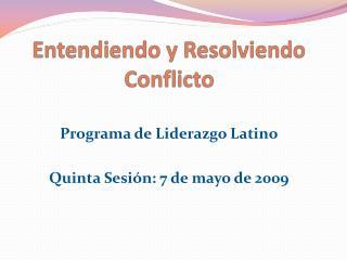 Entendiendo y Resolviendo Conflicto