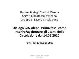 Università degli Studi di Verona  – Servizi bibliotecari d'Ateneo –  Gruppo di Lavoro Circolazione