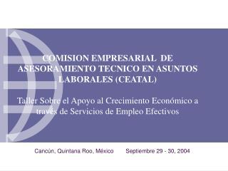 Canc�n, Quintana Roo, M�xicoSeptiembre 29 - 30, 2004