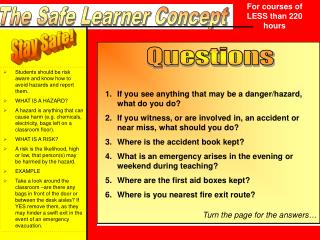 The Safe Learner Concept