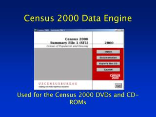 Census 2000 Data Engine