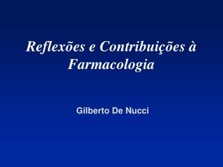 Reflexões e Contribuições à Farmacologia