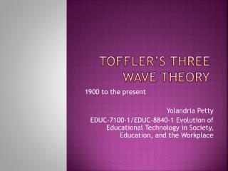 Toffler's three wave Theory