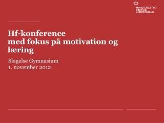 Hf-konference med fokus på motivation og læring