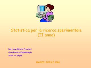 Statistica per la ricerca sperimentale  (II anno)