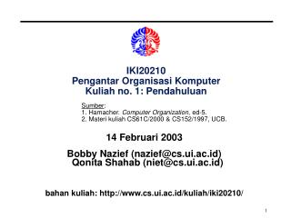 IKI20210 Pengantar Organisasi Komputer Kuliah no. 1: Pendahuluan