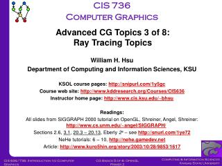 William H. Hsu Department of Computing and Information Sciences, KSU