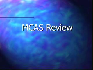 MCAS Review