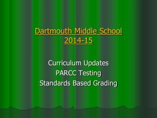Dartmouth Middle  School 2014-15