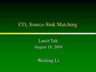 CO 2  Source-Sink Matching