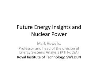 Future Energy Insights and Nuclear Power