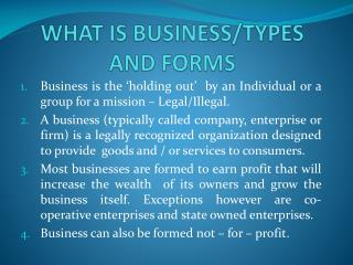 WHAT IS BUSINESS/TYPES AND FORMS