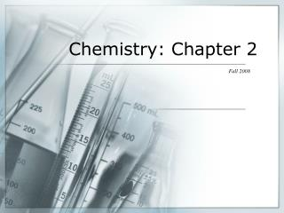 Chemistry: Chapter 2
