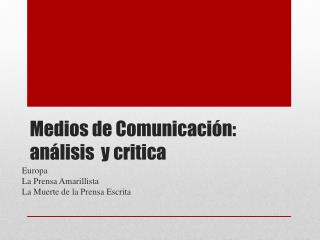 Medios de Comunicación: análisis  y critica