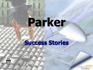 Parker Success Stories