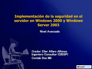 Implementación de la seguridad en el servidor en Windows 2000 y Windows Server 2003