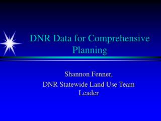 DNR Data for Comprehensive Planning