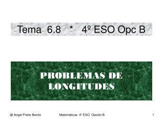 Tema  6.8   *   4º ESO Opc B