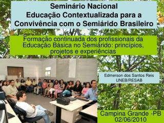 Semin�rio Nacional  Educa��o Contextualizada para a Conviv�ncia com o Semi�rido Brasileiro