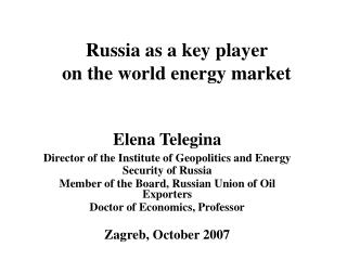 Russia as a key player  on the world energy market