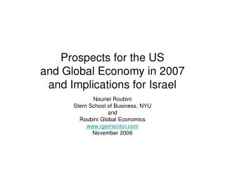 Prospects for the US  and Global Economy in 2007  and Implications for Israel
