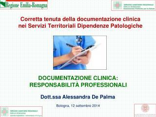 Corretta tenuta della documentazione clinica nei Servizi Territoriali Dipendenze Patologiche