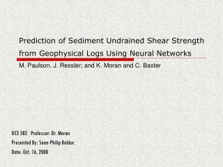 Prediction of Sediment Undrained Shear Strength from Geophysical Logs Using Neural Networks