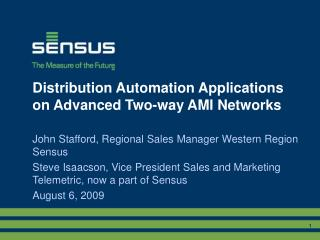 Distribution Automation Applications on Advanced Two-way AMI Networks