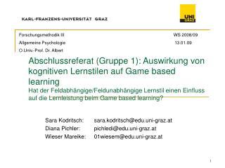 Sara Kodritsch:sara.kodritsch@edu.uni-graz.at Diana Pichler:pichledi@edu.uni-graz.at