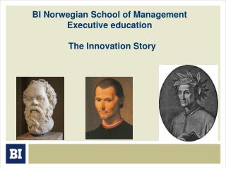 BI Norwegian School of Management Executive education   The Innovation Story