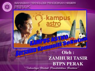 KAMPUS ASTRO Bersama Komuniti Sekolah