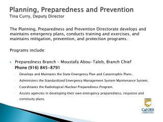 Planning, Preparedness and Prevention Tina Curry, Deputy Director