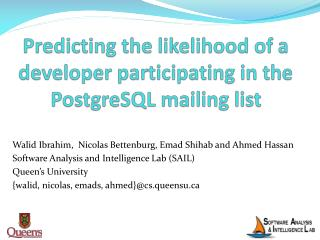Predicting the likelihood of a developer participating in the  PostgreSQL  mailing list