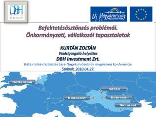 Befektetésösztönzés  problémái.  Önkormányzati , vállalkozói tapasztalatok KURTÁN  ZOLTÁN