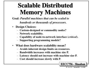 Scalable Distributed Memory Machines