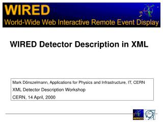 WIRED Detector Description in XML