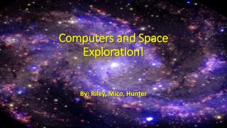 Computers and Space Exploration!
