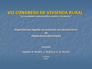 """VII CONGRESO DE VIVIENDA RURAL """"La ruralidad como política pública inclusiva"""""""