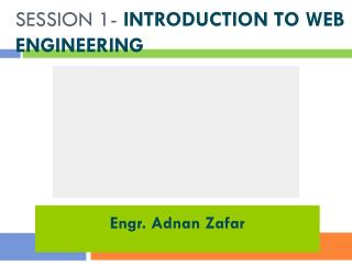 Session 1-  Introduction to Web Engineering