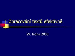 Zpracování textů efektivně